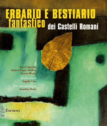 Copertina Erbario e bestiario fantastico dei Castelli Romani