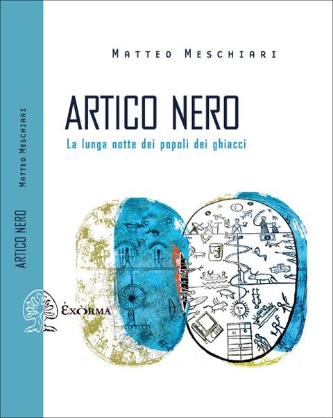 Matteo Meschiari - Artico Nero