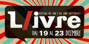 L/IVRE 2017 – Festival dei vini e dei libri indipendenti