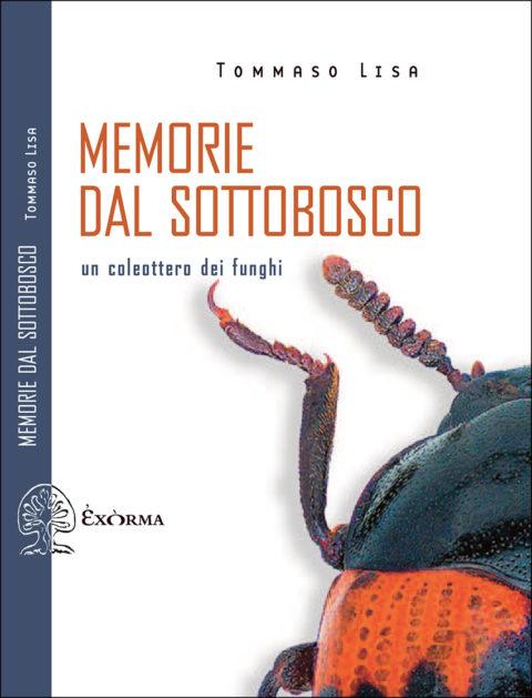 Memorie dal sottobosco. Un coleottero dei funghi